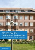 Neues Bauen im Berliner Südwesten