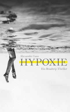 Hypoxie - Lass, Alexander