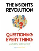 The Insights Revolution: Questioning Everything (eBook, ePUB)
