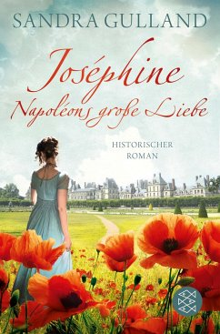 Joséphine - Napoléons große Liebe / Joséphine Bd.1 - Gulland, Sandra