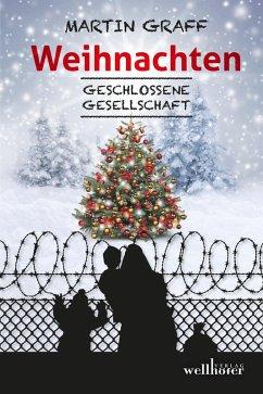 Weihnachten: Geschlossene Gesellschaft