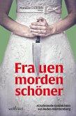 Frauen morden schöner: 25 kriminelle Geschichten aus Baden-Württemberg (eBook, ePUB)