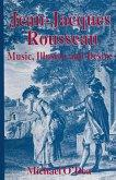 Jean-Jacques Rousseau: Music, Illusion and Desire (eBook, PDF)