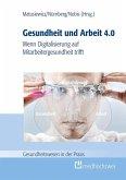 Gesundheit und Arbeit 4.0 (eBook, ePUB)
