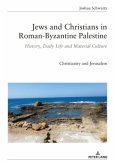 Jews and Christians in Roman-Byzantine Palestine