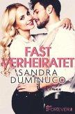 Fast verheiratet - Lilith & Alex