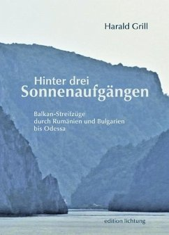 Hinter drei Sonnenaufgängen - Grill, Harald