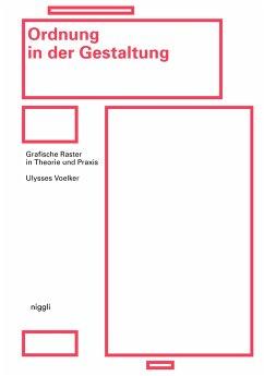 Ordnung in der Gestaltung - Voelker, Ulysses