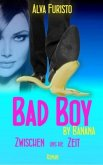 Bad Boy by Banana