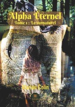Alpha Éternel - Colin, Marion