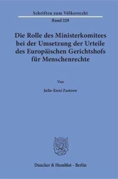 Die Rolle des Ministerkomitees bei der Umsetzun...