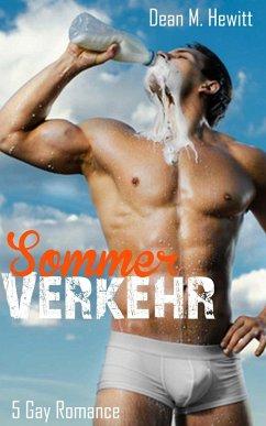 Sommerverkehr: 5 Gay Romance in einem Band (eBo...