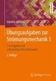 Übungsaufgaben zur Strömungsmechanik 1 (eBook, PDF)