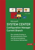 Microsoft System Center Configuration Manager Current Branch (eBook, ePUB)