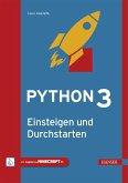 Python 3 - Einsteigen und Durchstarten (eBook, PDF)