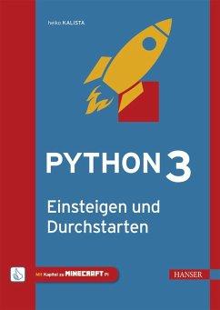 Python 3 - Einsteigen und Durchstarten (eBook, PDF) - Kalista, Heiko