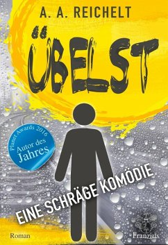 Übelst (eBook, ePUB) - Reichelt, A. A.