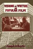 Visions Of Virtue In Popular Film (eBook, PDF)