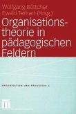 Organisationstheorie in pädagogischen Feldern (eBook, PDF)