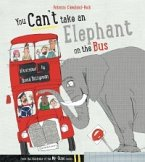 You Can't Take An Elephant On the Bus (eBook, ePUB)