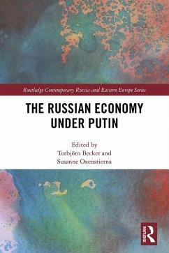 The Russian Economy under Putin (eBook, PDF)