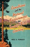 Canadians and the Natural Environment to the Twenty-First Century (eBook, ePUB)