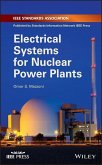 Electrical Systems for Nuclear Power Plants (eBook, ePUB)