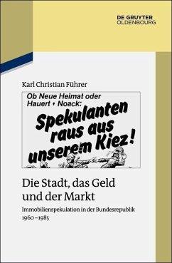 Die Stadt, das Geld und der Markt (eBook, ePUB) - Führer, Karl Christian
