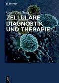 Zelluläre Diagnostik und Therapie (eBook, PDF)