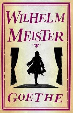 Wilhelm Meister (eBook, ePUB) - Goethe, Johann Wolfgang