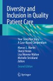 Diversity and Inclusion in Quality Patient Care (eBook, PDF)