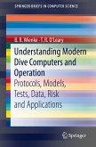 Understanding Modern Dive Computers and Operation (eBook, PDF)