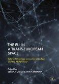 The EU in a Trans-European Space