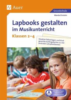 Lapbooks gestalten im Musikunterricht Kl. 2-4 - Einstein, Wanda