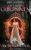 Das Aschemädchen / Die Grimm-Chroniken Bd.7