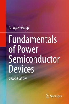 Fundamentals of Power Semiconductor Devices (eBook, PDF) - Baliga, B. Jayant