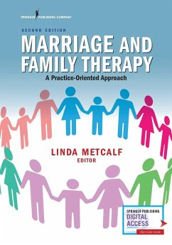 Marriage and Family Therapy, Second Edition: A Practice-Oriented Approach