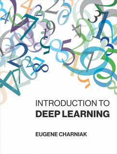 Introduction to Deep Learning - Charniak, Eugene (Brown University)