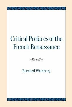 Critical Prefaces of the French Renaissance