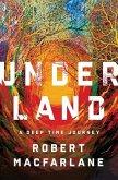 Underland: A Deep Time Journey