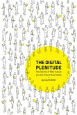 The Digital Plenitude: The Decline of Elite Culture and the Rise of New Media
