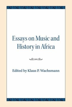 Essays on Music and History in Africa