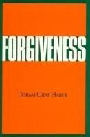Forgiveness - Haber, Joram Graf