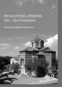 Byzantine Athens, 10th - 12th Centuries (eBook, PDF)