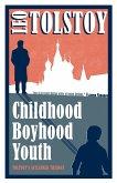 Childhood, Boyhood, Youth (eBook, ePUB)