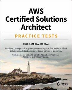 Aws Certified Solutions Architect Practice Tests: Associate Saa-C01 Exam - McLaughlin, Brett