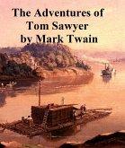 Adventures of Tom Sawyer (eBook, ePUB)