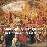 Shakespeare Tragedies in German translation: seven plays (eBook, ePUB)