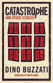 Catastrophe and Other Stories (eBook, ePUB)