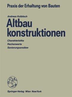Altbaukonstruktionen (eBook, PDF) - Kolbitsch, Andreas